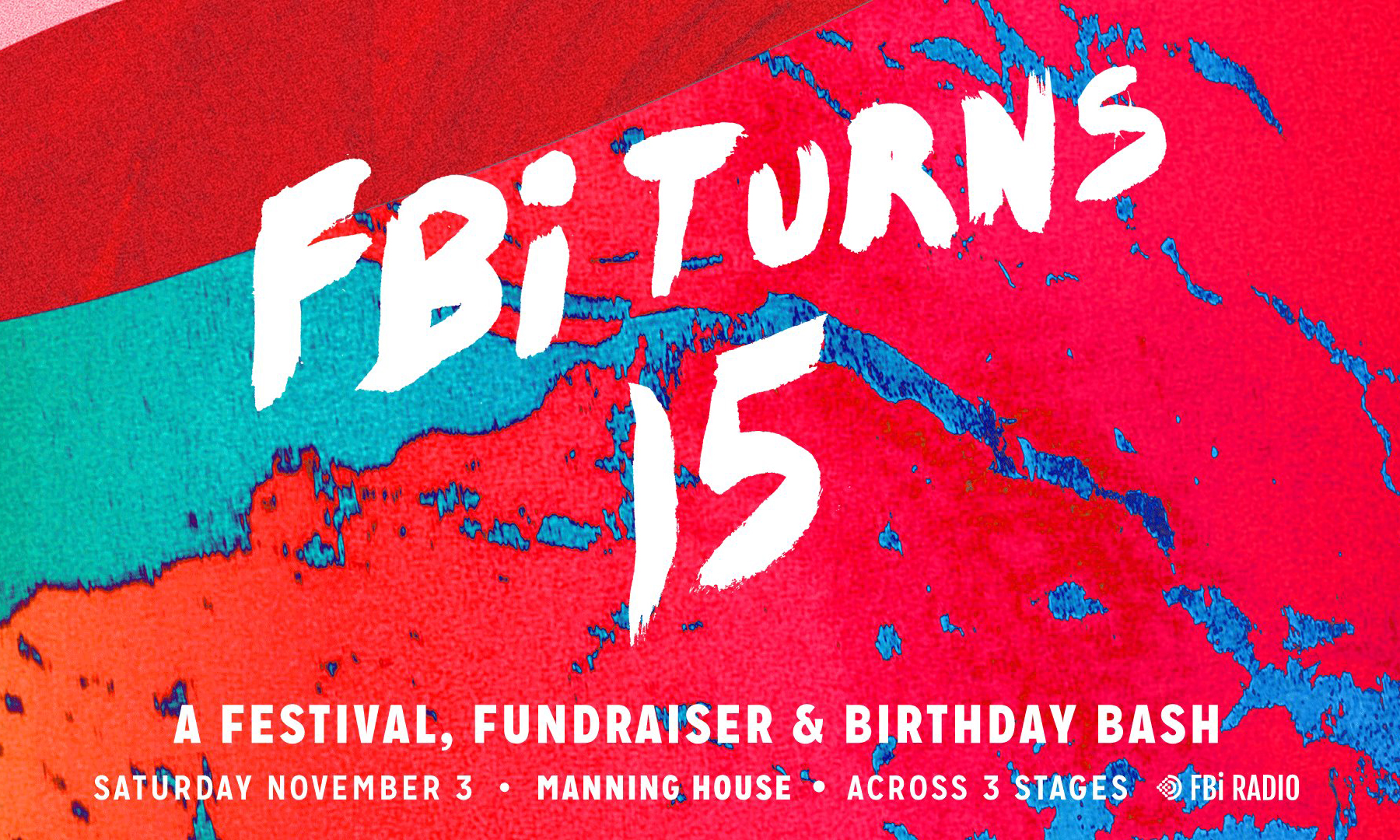 FBi Radio Is Turning 15 And They Want To Celebrate With You